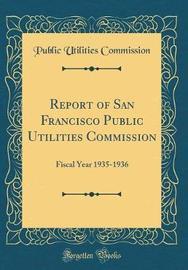 Report of San Francisco Public Utilities Commission by Public Utilities Commission image