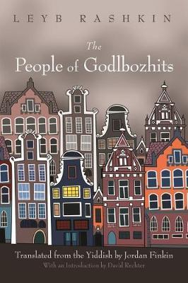 The People of Godlbozhits by Leyb Rashkin