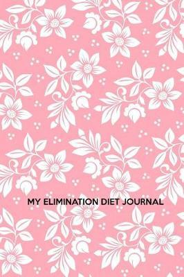 My elimination diet journal by Maxwell Cordone