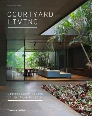 Courtyard Living by Charmaine Chan