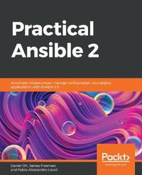 Practical Ansible 2 by Daniel Oh