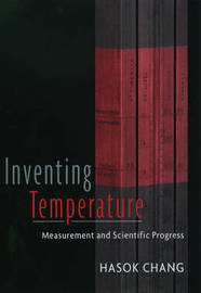 Inventing Temperature by Hasok Chang image