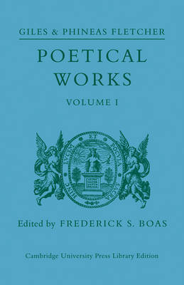 Poetical Works: Volume 1 by Giles Fletcher image