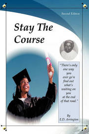 Stay the Course by E.D. Arrington image