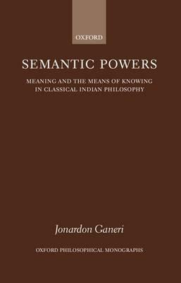 Semantic Powers by Jonardon Ganeri