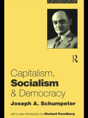 Capitalism, Socialism and Democracy by Joseph A. Schumpeter image