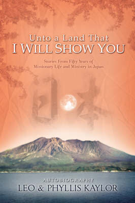 Unto a Land That I Will Show You by Leo Kaylor image
