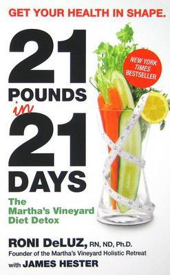 21 Pounds in 21 Days by Roni DeLuz