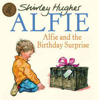 Alfie & The Birthday Surprise by Shirley Hughes image
