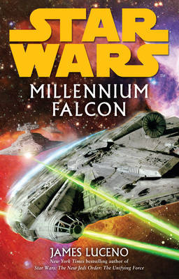 Star Wars: Millennium Falcon by James Luceno image