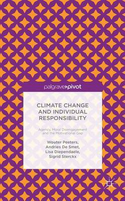 Climate Change and Individual Responsibility by Wouter Peeters