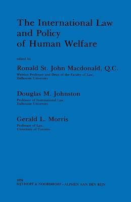 The International Law and Policy of Human Welfare by Ronald St.J. Macdonald