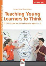 Teaching Young Learners to Think by Herbert Puchta