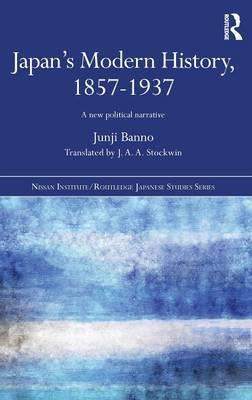 Japan's Modern History, 1857-1937 by Junji Banno image
