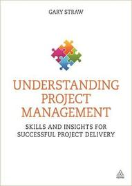 Understanding Project Management by Gary Straw