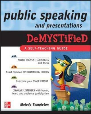 Public Speaking and Presentations Demystified by Melody Templeton image