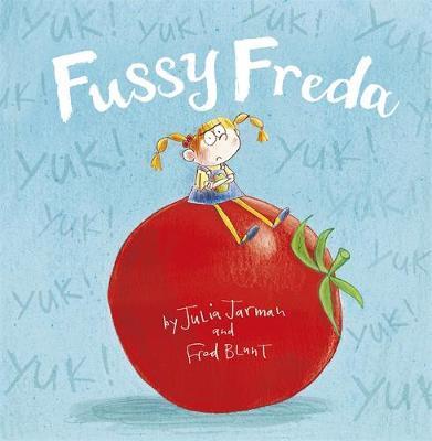 Fussy Freda by Julia Jarman image