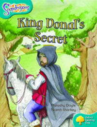 Oxford Reading Tree: Level 9: Snapdragons: King Donal's Secret by Malachy Doyle