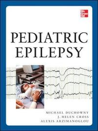 Pediatric Epilepsy by Helen Cross