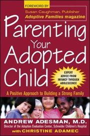 Parenting Your Adopted Child by Andrew Adesman