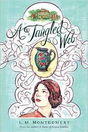 A Tangled Web by L.M.Montgomery image