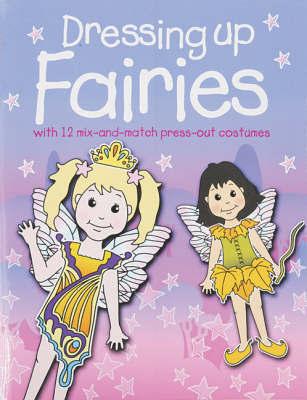 Dressing Up Fairies