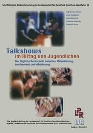 Talkshows Im Alltag Von Jugendlichen by Ingrid Paus-Hasebrink