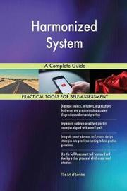 Harmonized System a Complete Guide by Gerardus Blokdyk image