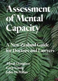 Assessment of Mental Capacity by Elizabeth Knox