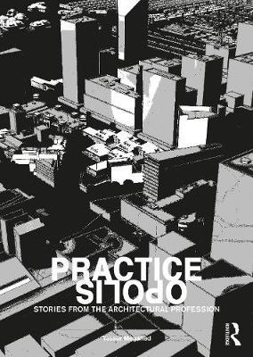 Practiceopolis: Stories from the Architectural Profession by Yasser Megahed