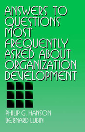 Answers to Questions Most Frequently Asked about Organization Development by Philip G. Hanson image