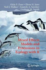 Mixed Effects Models and Extensions in Ecology with R by Alain F Zuur