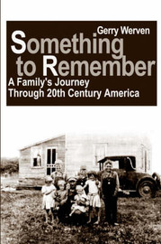 Something to Remember: A Family's Journey Through 20th Century America by Gerry Werven image