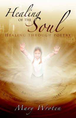 Healing of the Soul by Mary Wroten image