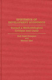 Epistemics of Development Economics by Kofi Kissi Dompere