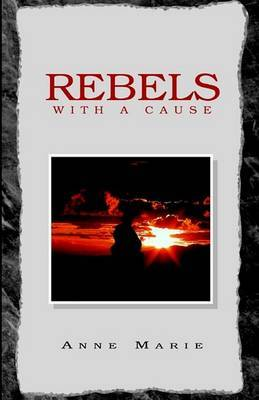 Rebels with a Cause by Anne Marie image