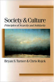 Society and Culture by Bryan S Turner