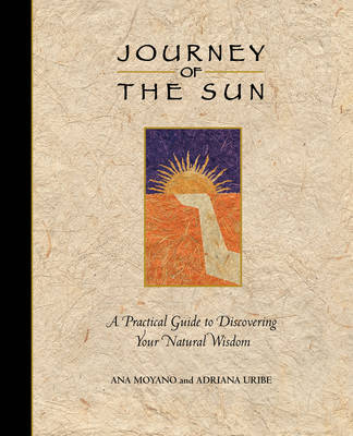 The Journey of the Sun by Adriana Uribe