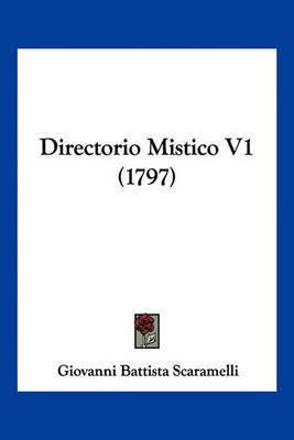 Directorio Mistico V1 (1797) by Giovanni Battista Scaramelli