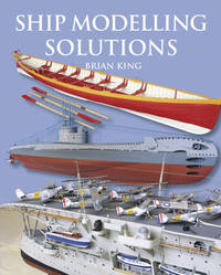Ship Modelling Solutions by Brian King