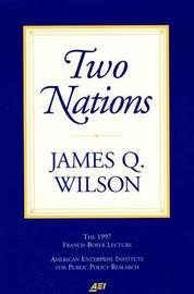 Two Nations by James Q Wilson image