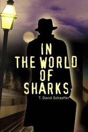 In the World of Sharks by T. David Schaeffer image