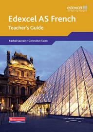 Edexcel A Level French AS: Teachers Guide: Teacher's Guide by Anneli McLachlan