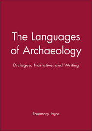 The Languages of Archaeology by Rosemary Joyce image