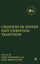 Creation in Jewish and Christian Tradition by Henning Reventlow image