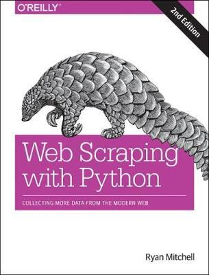 Web Scraping with Python, 2e by Ryan Mitchell image