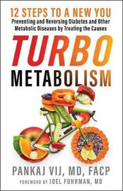 Turbo Metabolism by Pankaj Vij