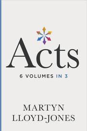 Acts by Martyn Lloyd-Jones