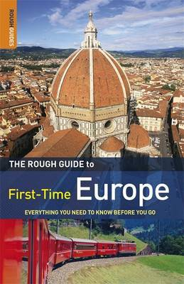 The Rough Guide to First-Time Europe: Everything You Need to Know Before You Go by Doug Lansky image