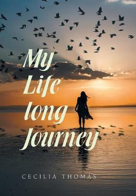 My Life Long Journey by Cecilia Thomas image